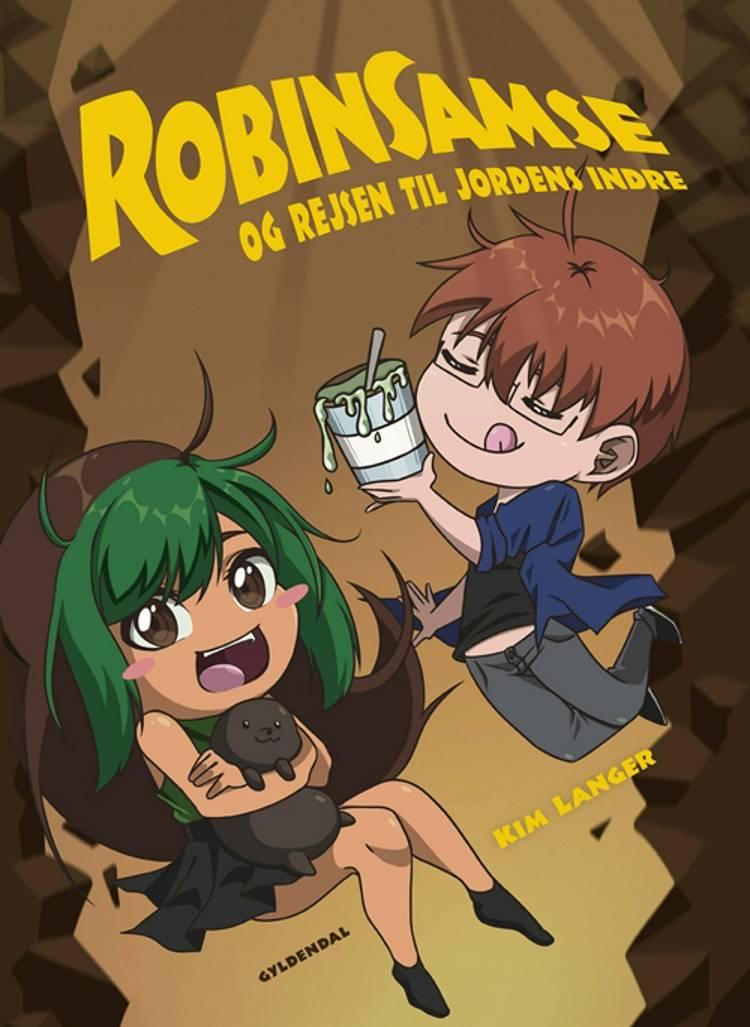 RobinSamse og rejsen til Jordens indre af Kim Langer