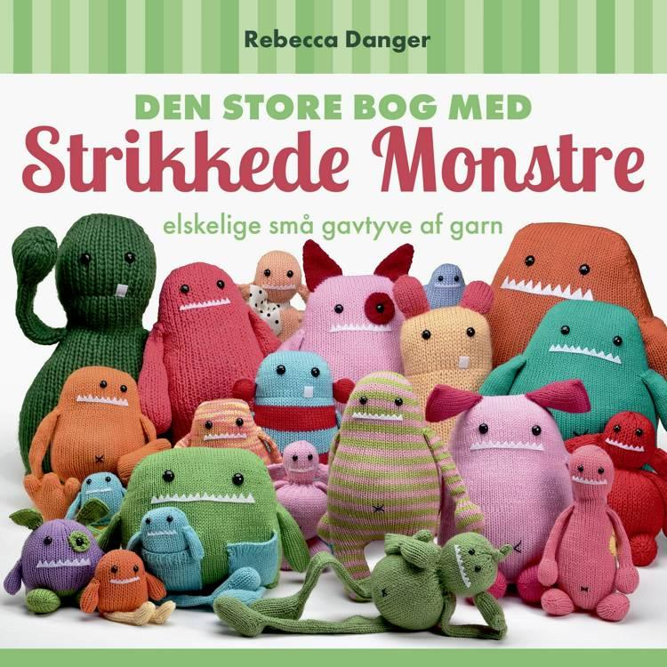 Den Store Bog med Strikkede Monstre af Rebecca Danger