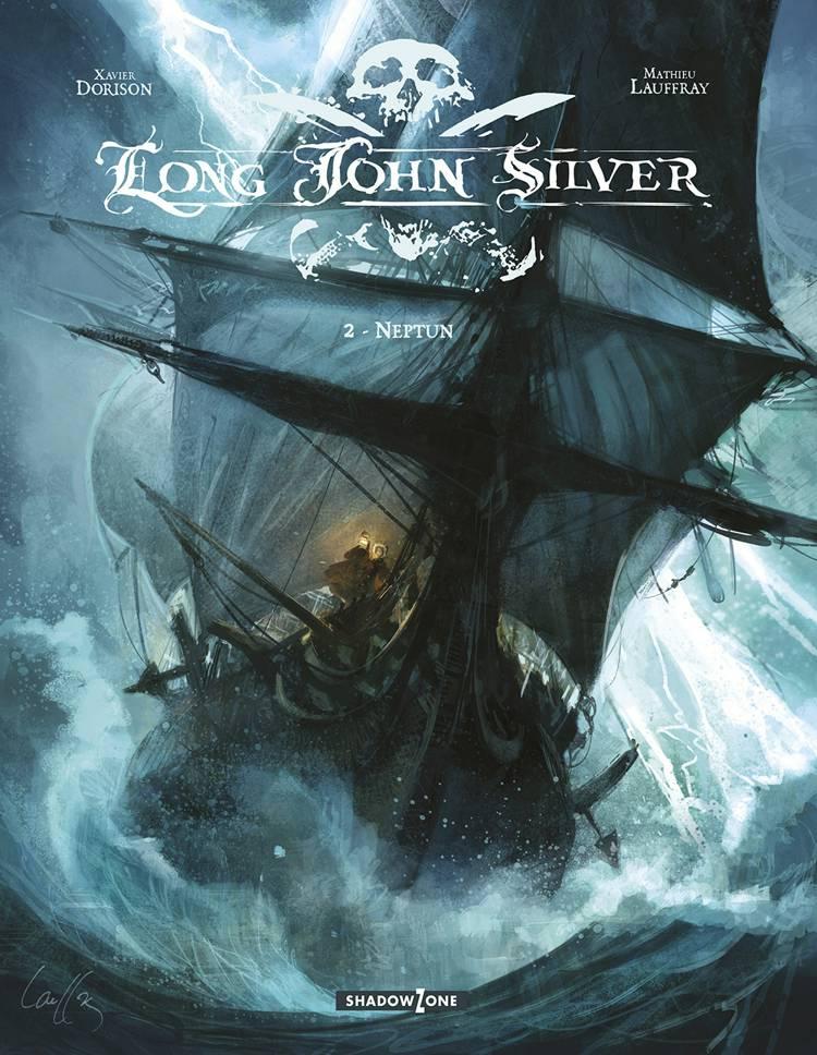 Long John Silver 2 - Neptun af Xavier Dorison og Mathieu Lauffray