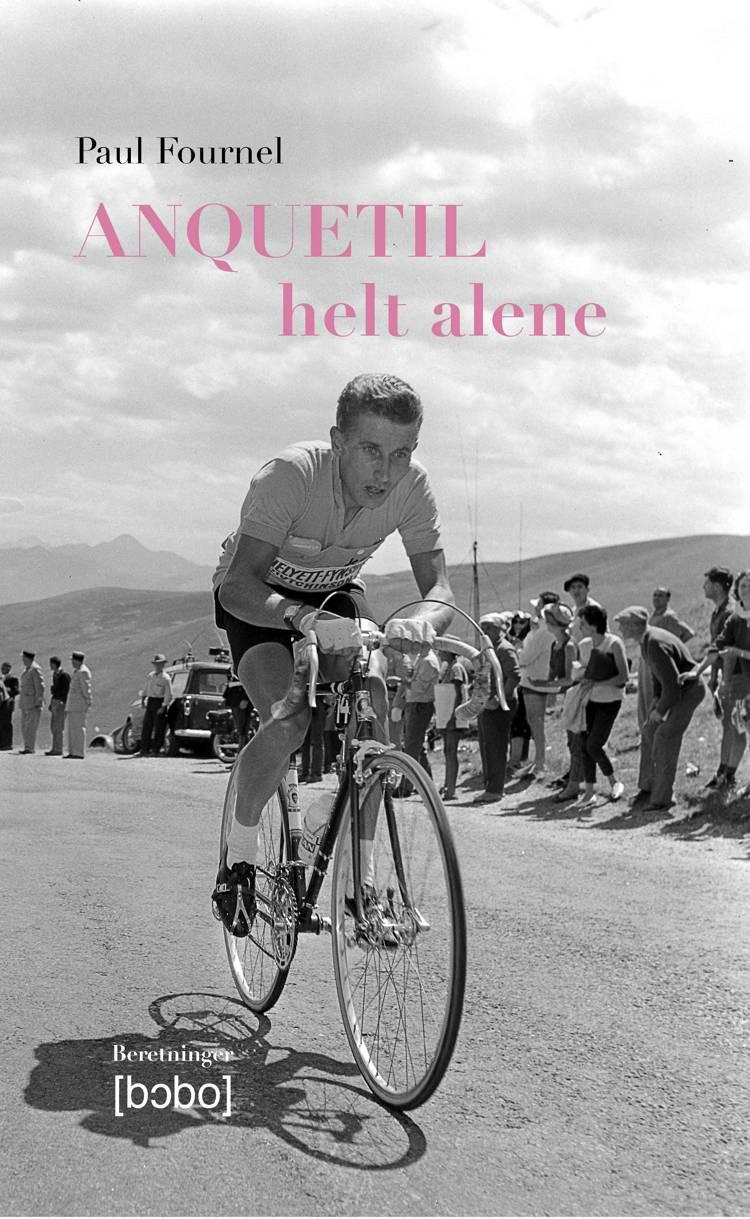 Anquetil - helt alene af Paul Fournel