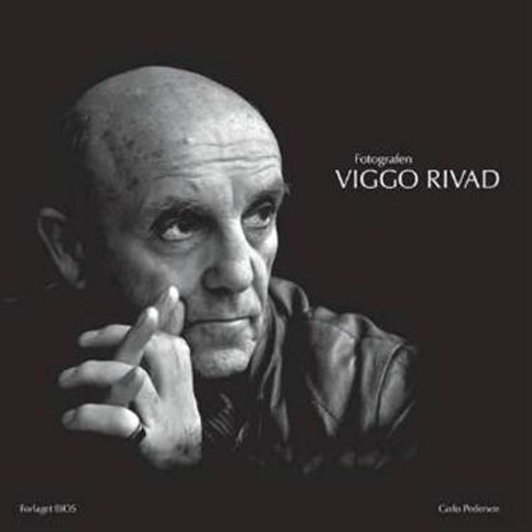 Fotografen Viggo Rivad af Carlo Pedersen