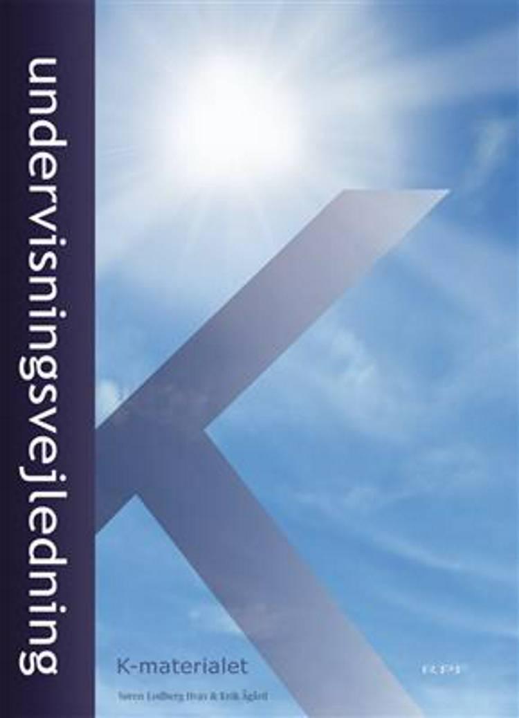 K-materialet, undervisningsvejledning af Erik Ågård og Søren Lodberg Hvas