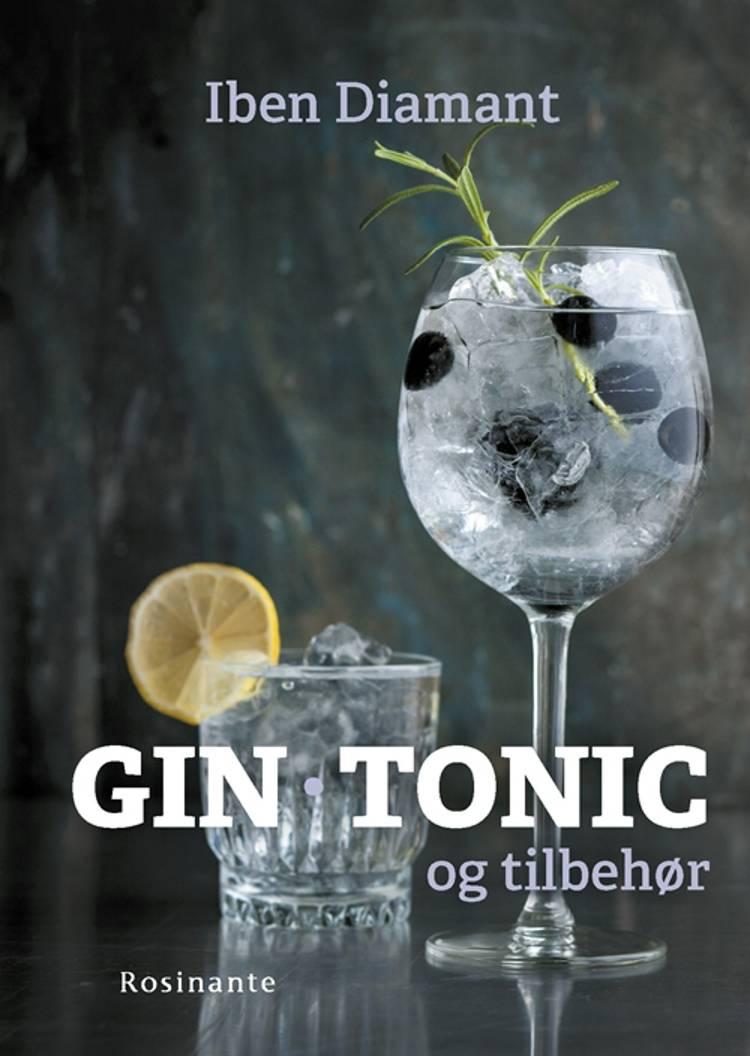 Gin, tonic og tilbehør af Iben Diamant