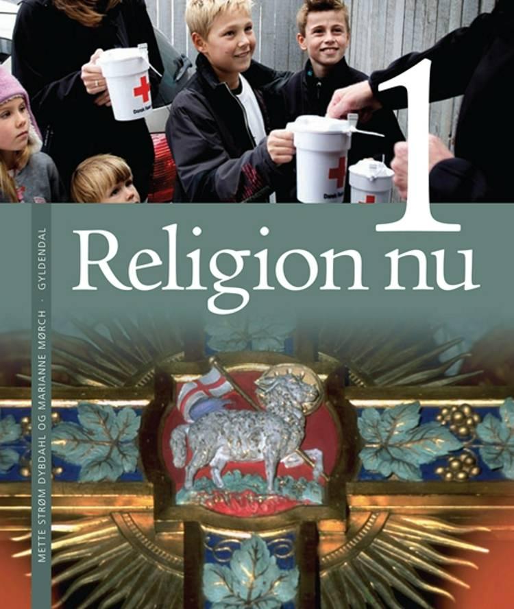 Religion nu 1 af Keld Skovmand, Marianne Mørch og Mette Strøm Dybdahl