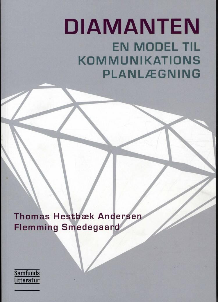 Diamanten - en model til kommunikationsplanlægning af Flemming Smedegaard og Thomas Hestbæk Andersen