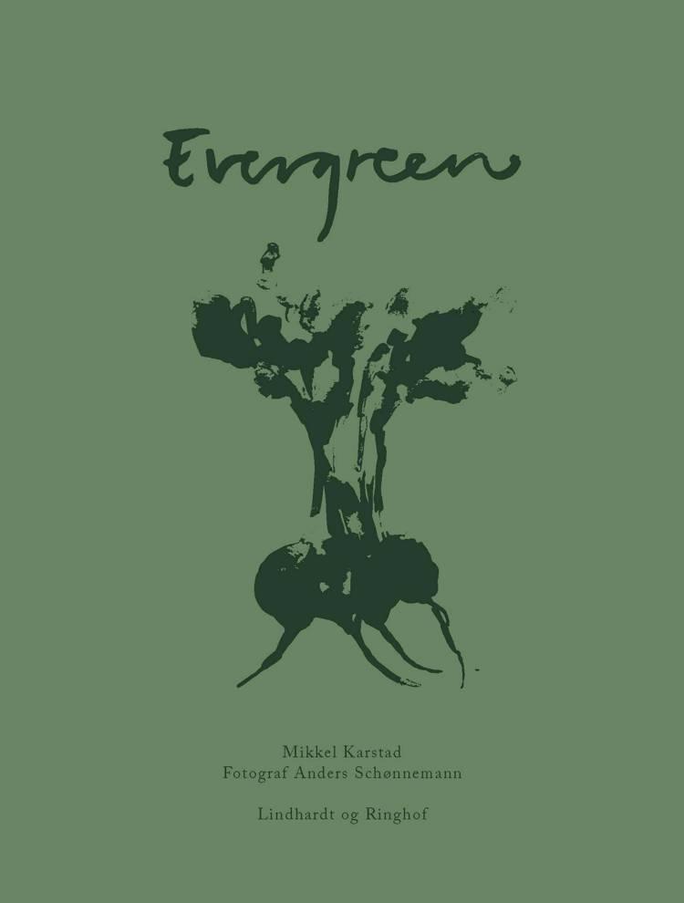 Evergreen af Mikkel Karstad