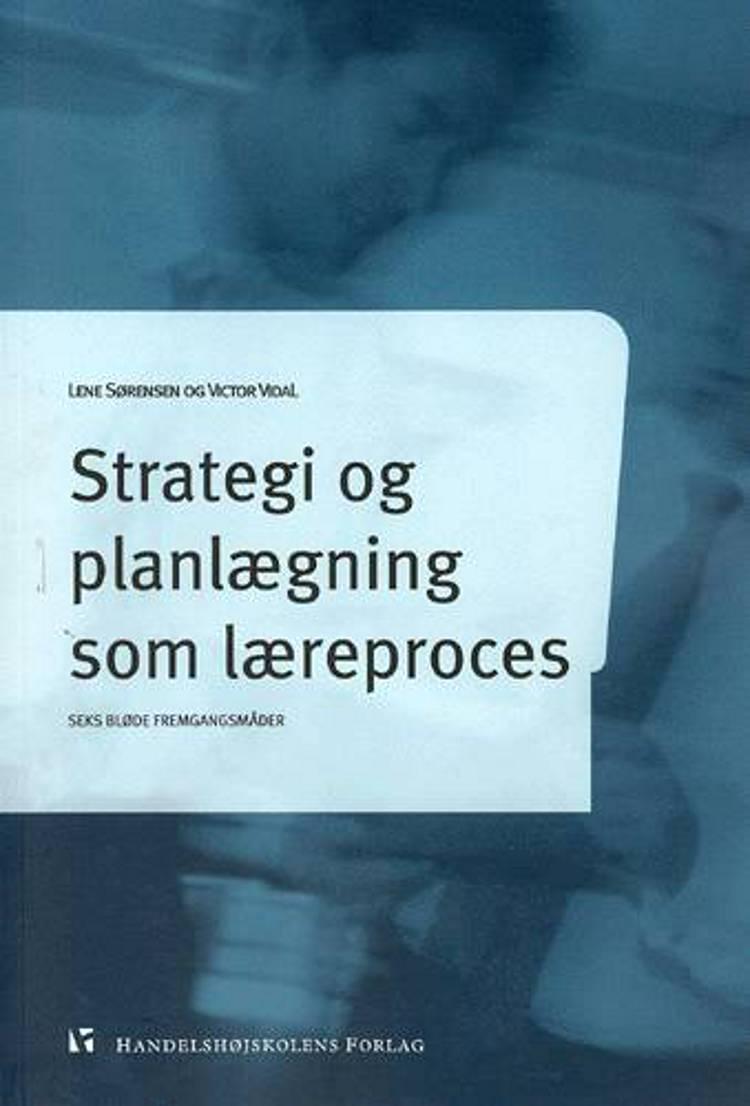 Strategi og planlægning som læreproces af Vidal V og mfl