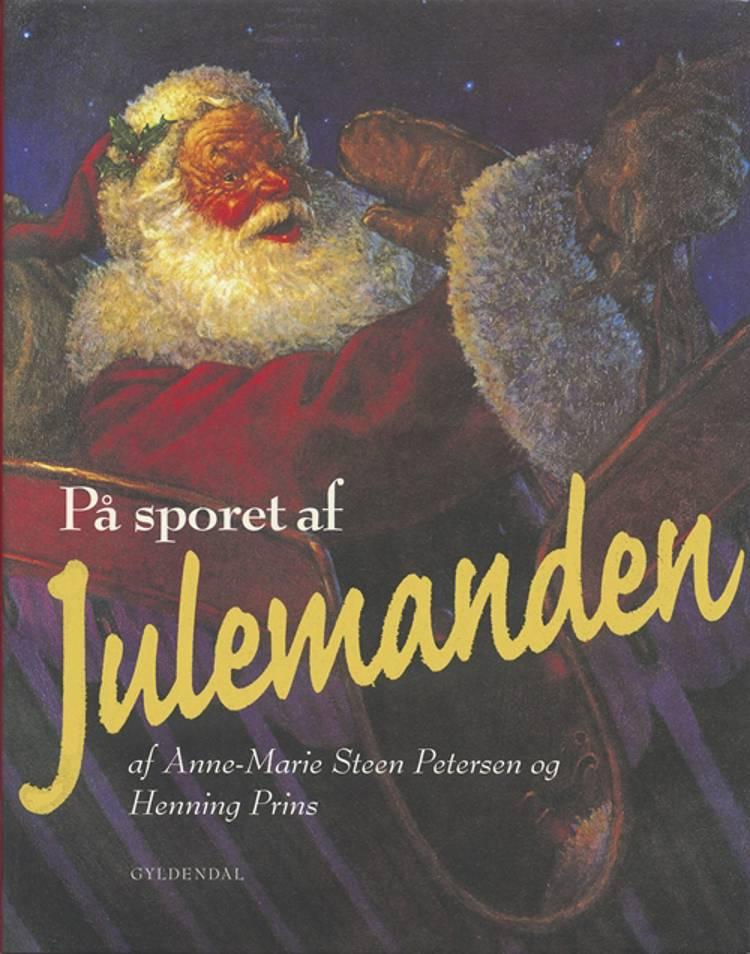 På sporet af Julemanden af Henning Prins og Anne-Marie Steen Petersen