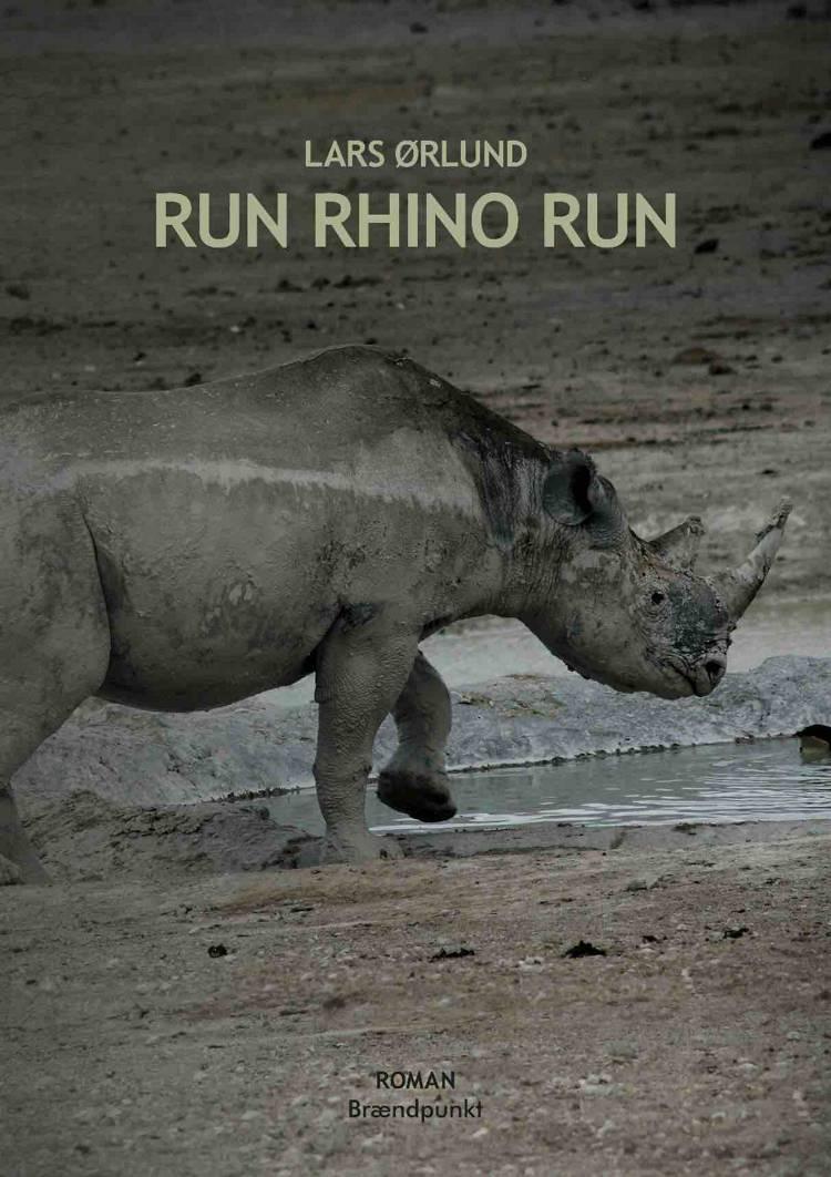 Run Rhino Run af Lars Ørlund