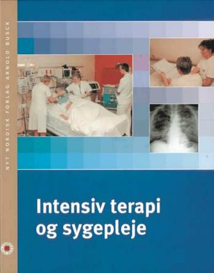 Intensiv terapi og sygepleje af Anni Roikjær og Mette Rosendahl-Nielsen