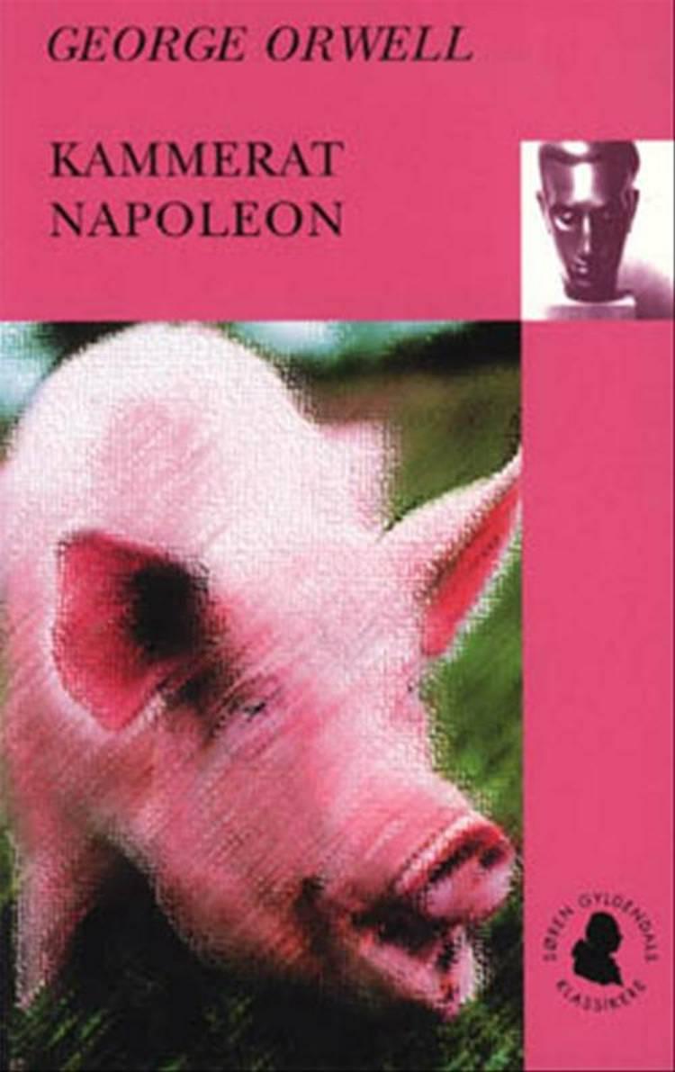 Kammerat Napoleon af George Orwell