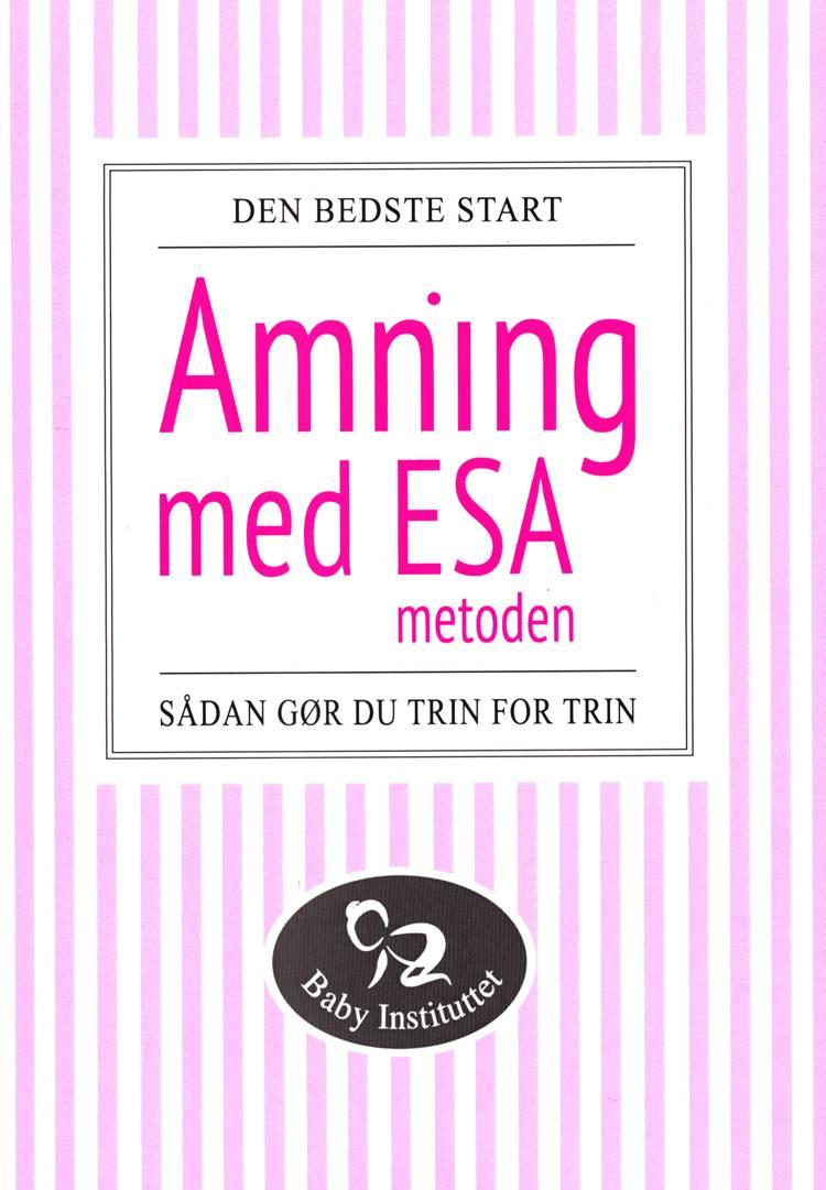 Amning med ESA-metoden af Ditte Bach