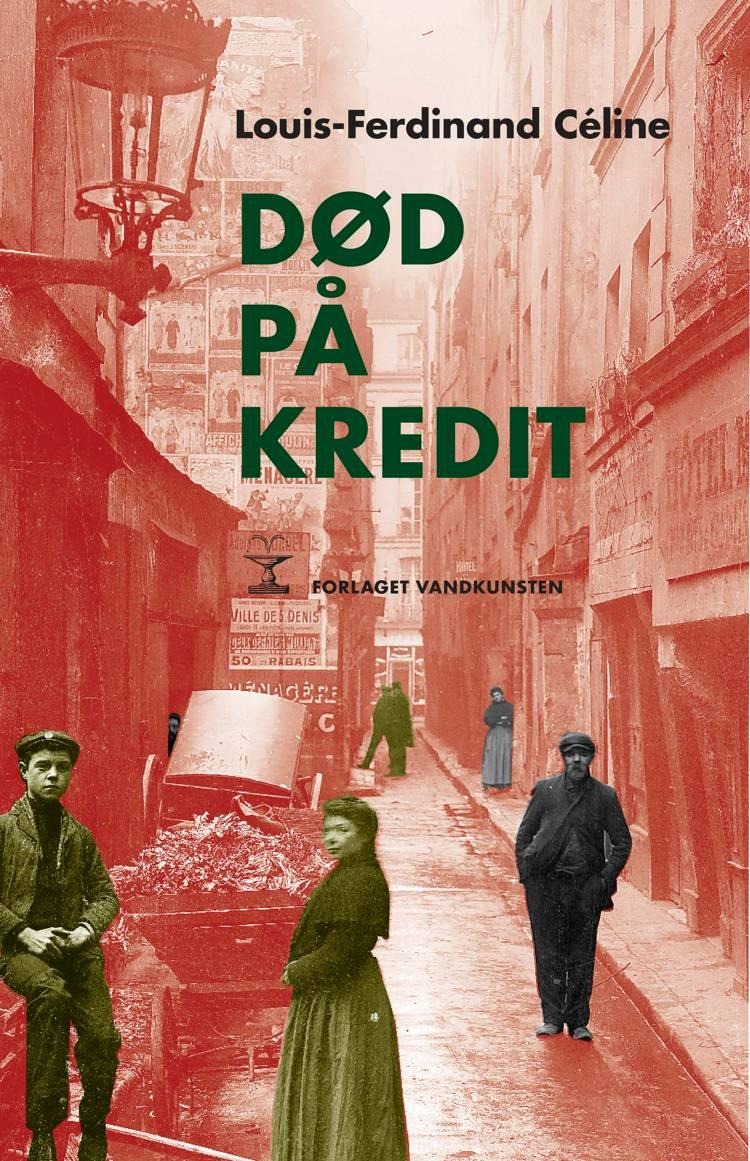 Død på kredit af Louis-Ferdinand Céline