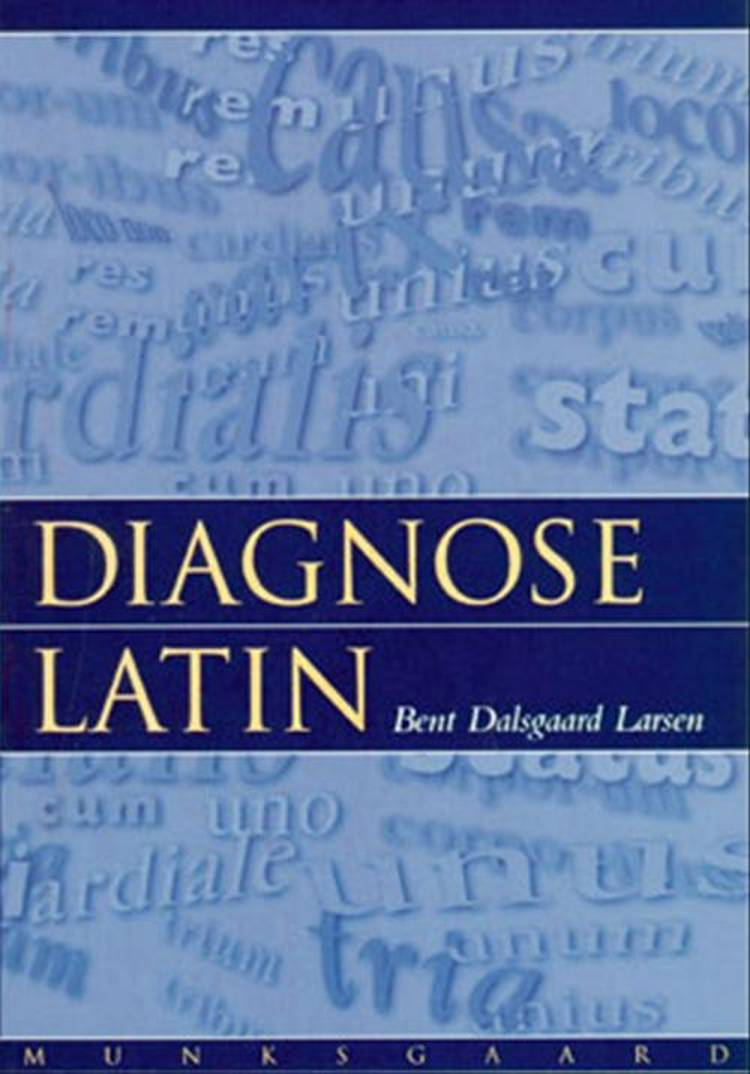 Diagnoselatin af Bent Dalsgaard Larsen