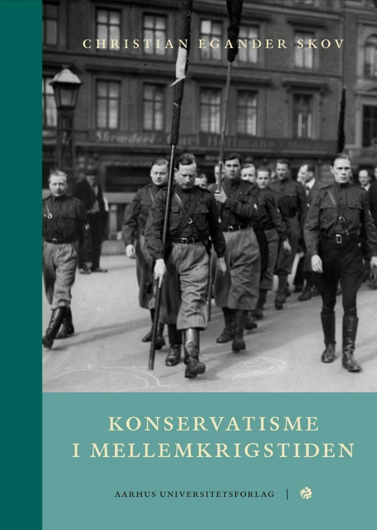 Konservatisme i mellemkrigstiden af Christian Egander Skov