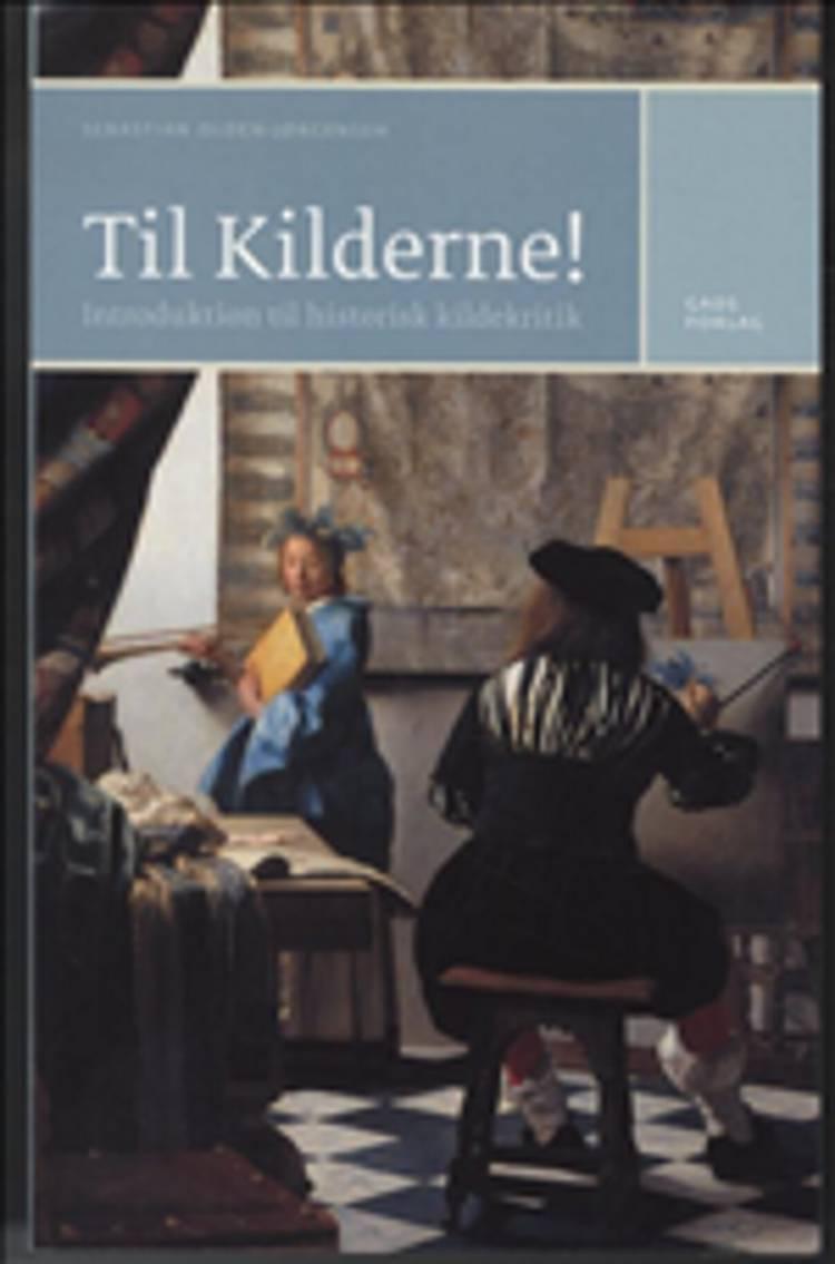Til kilderne! af ph.d. i historie Sebastian Olden-Jørgensen