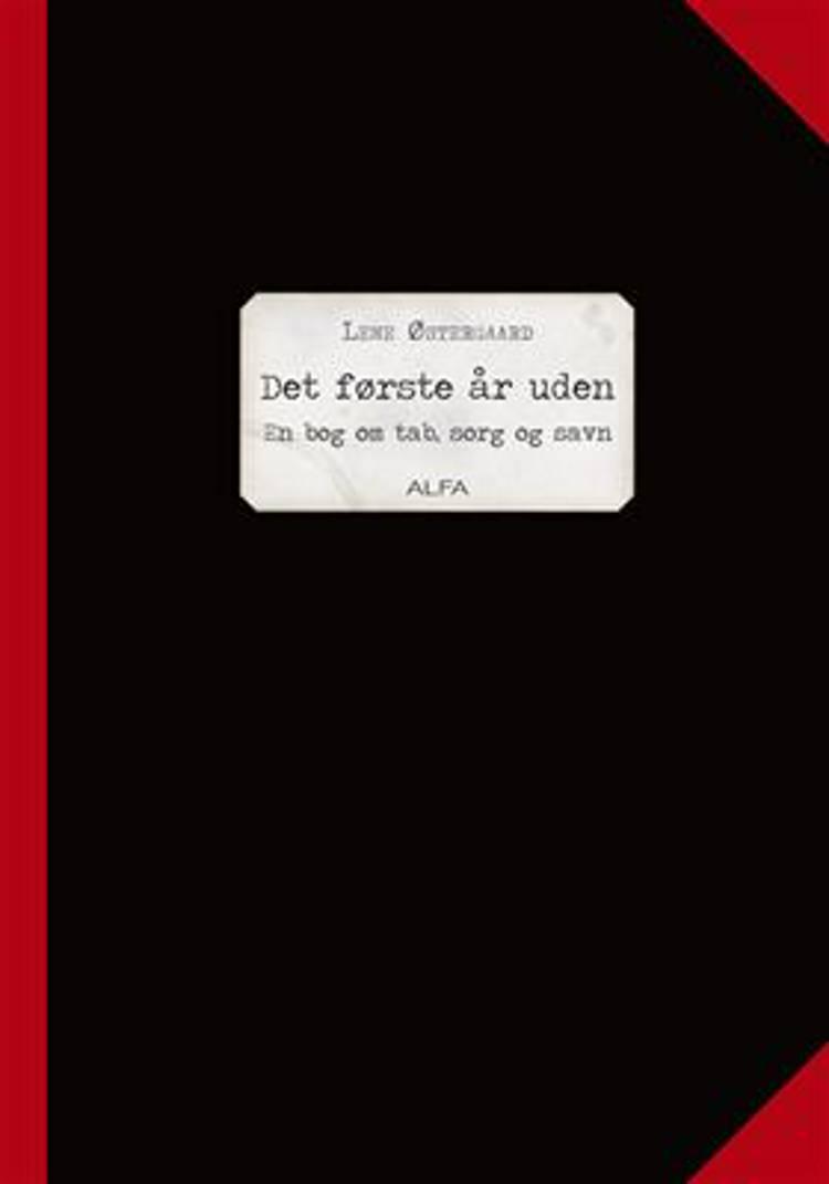 Det første år uden af Lene Østergaard