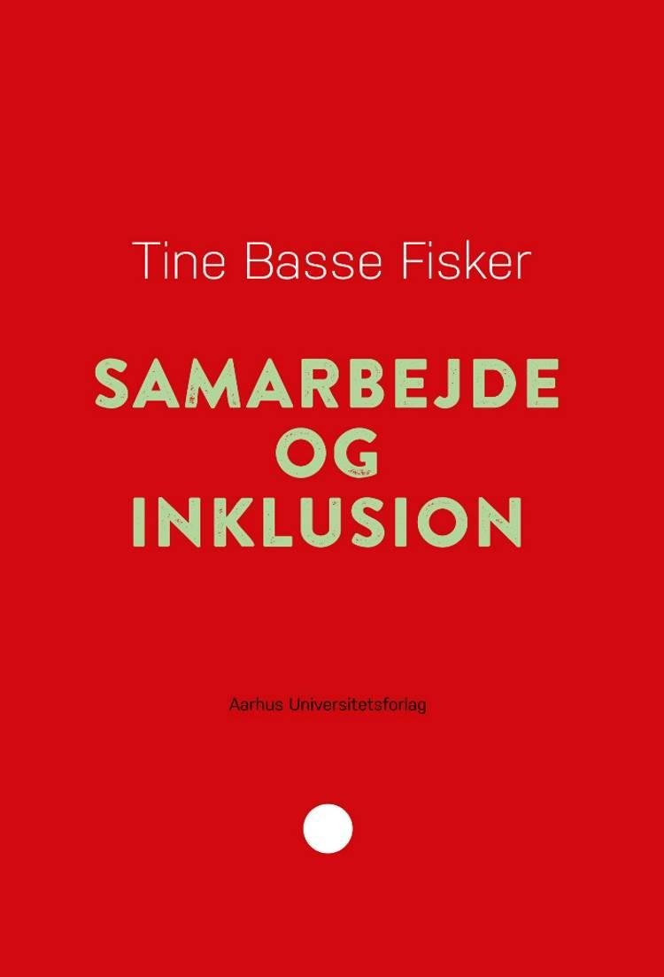 Samarbejde og inklusion af Tine Basse Fisker
