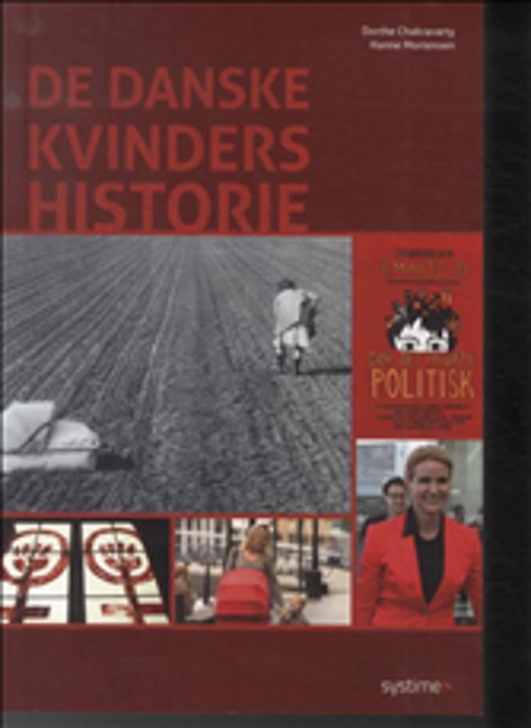 De danske kvinders historie af Hanne Mortensen og Dorthe Chakravarty