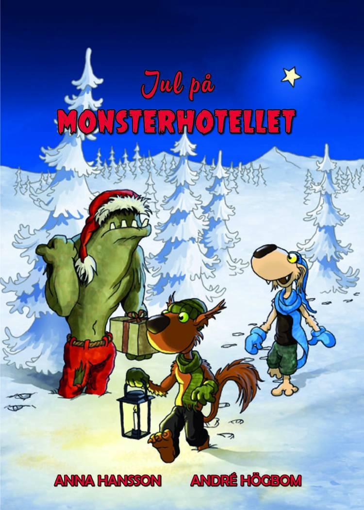 Jul på Monsterhotellet af Anna Hansson