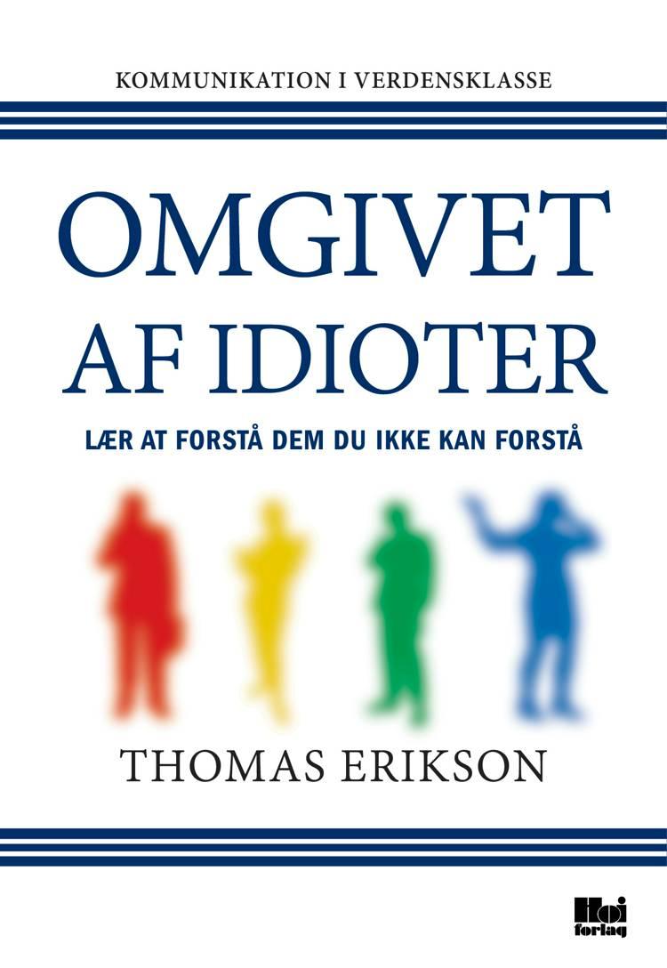 Omgivet af idioter af Thomas Erikson