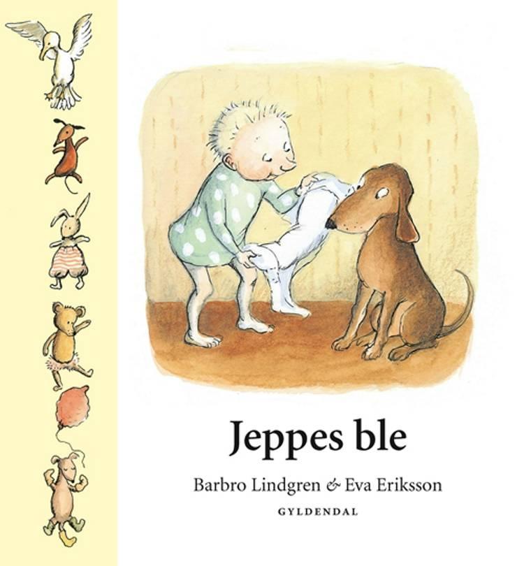 Jeppes ble af Barbro Lindgren og Eva Eriksson