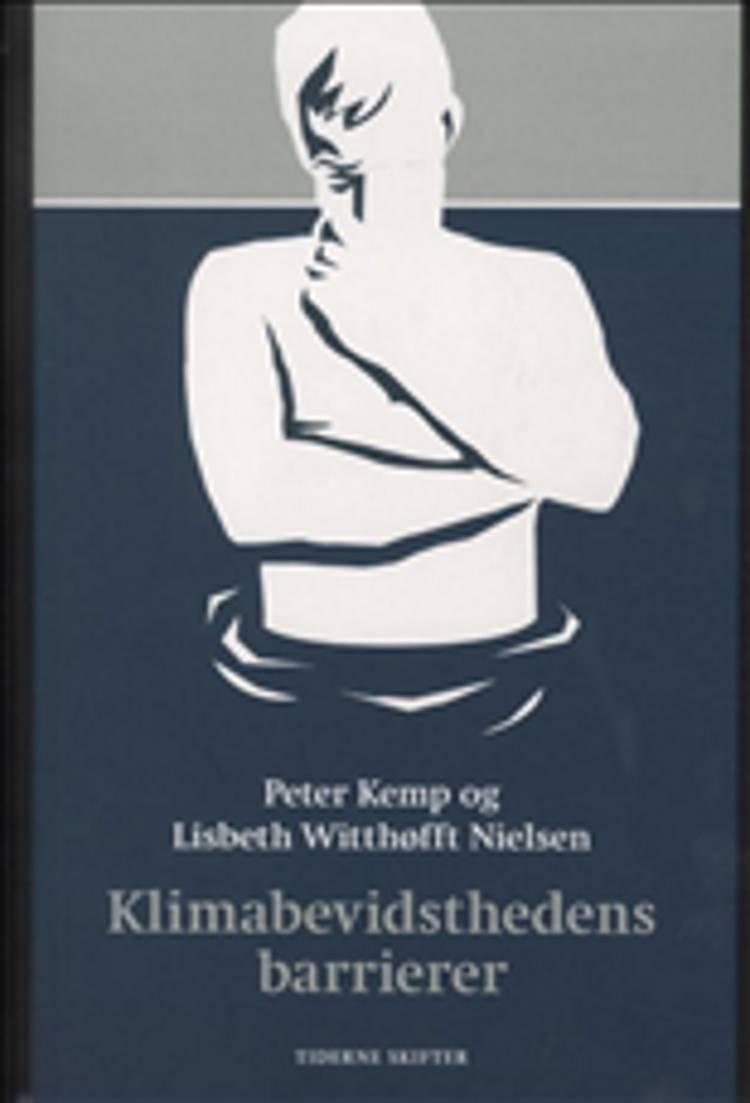 Klimabevidsthedens barrierer af Peter Kemp og Lisbeth Witthøfft Nielsen