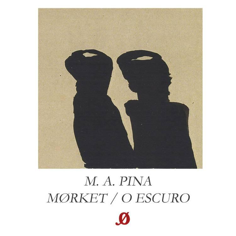 Mørket / O Escuro af Manuel António Pina
