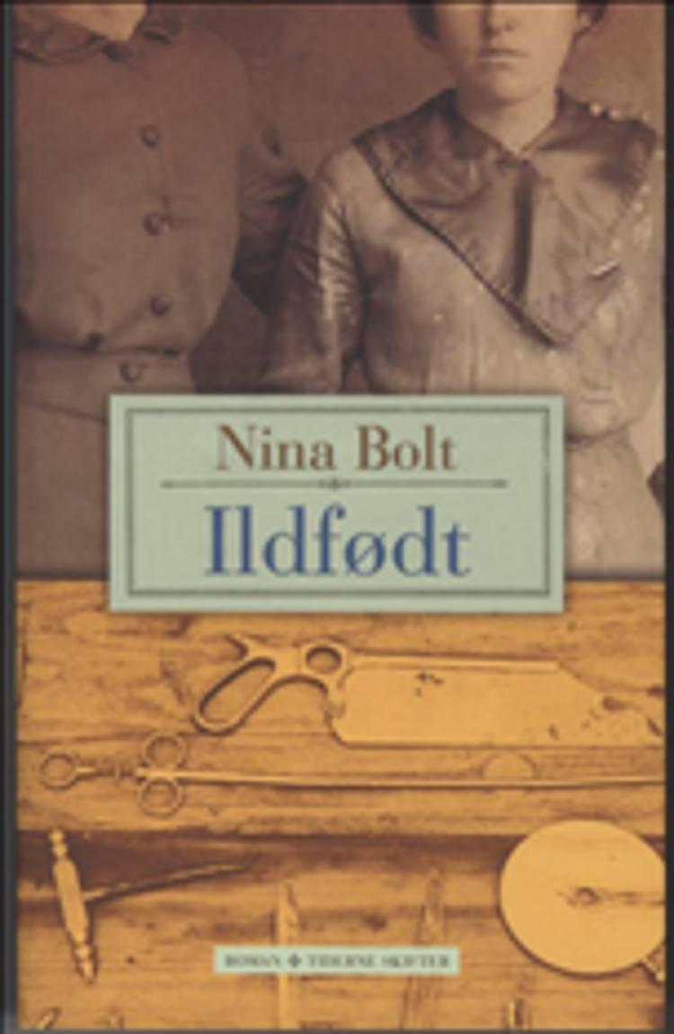 Ildfødt af Nina Bolt
