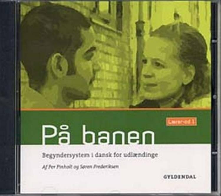 På banen 1 - Lærer-cd af Per Pinholt og Søren Nørregård Frederiksen