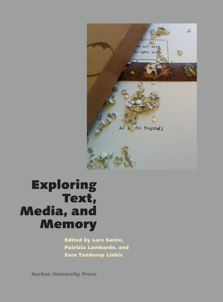 Exploring Text, Media, and Memory