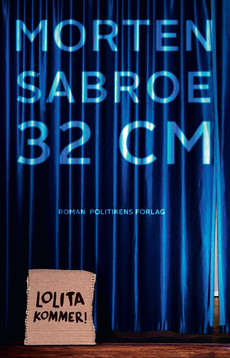 32 centimeter af Morten Sabroe
