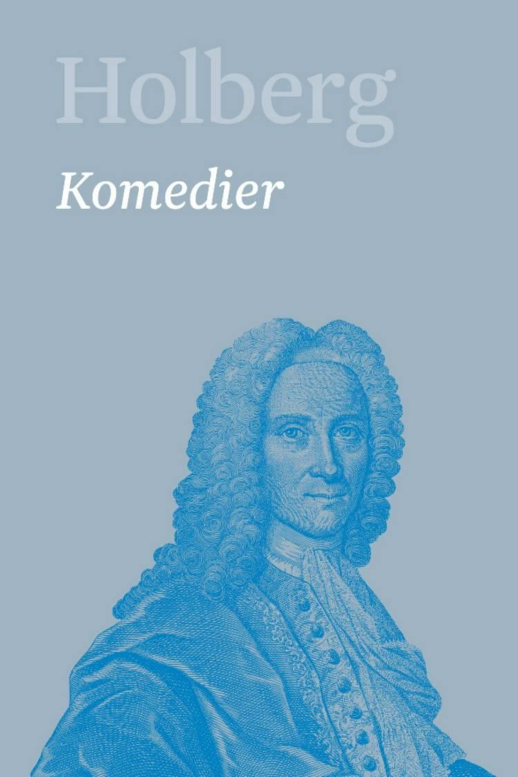 Komedier 5 af Ludvig Holberg
