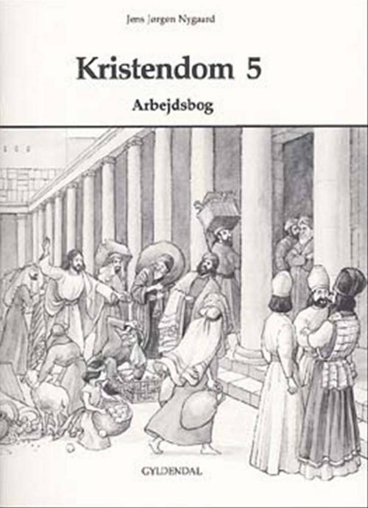 Kristendom 5 af Jens Jørgen Nygaard