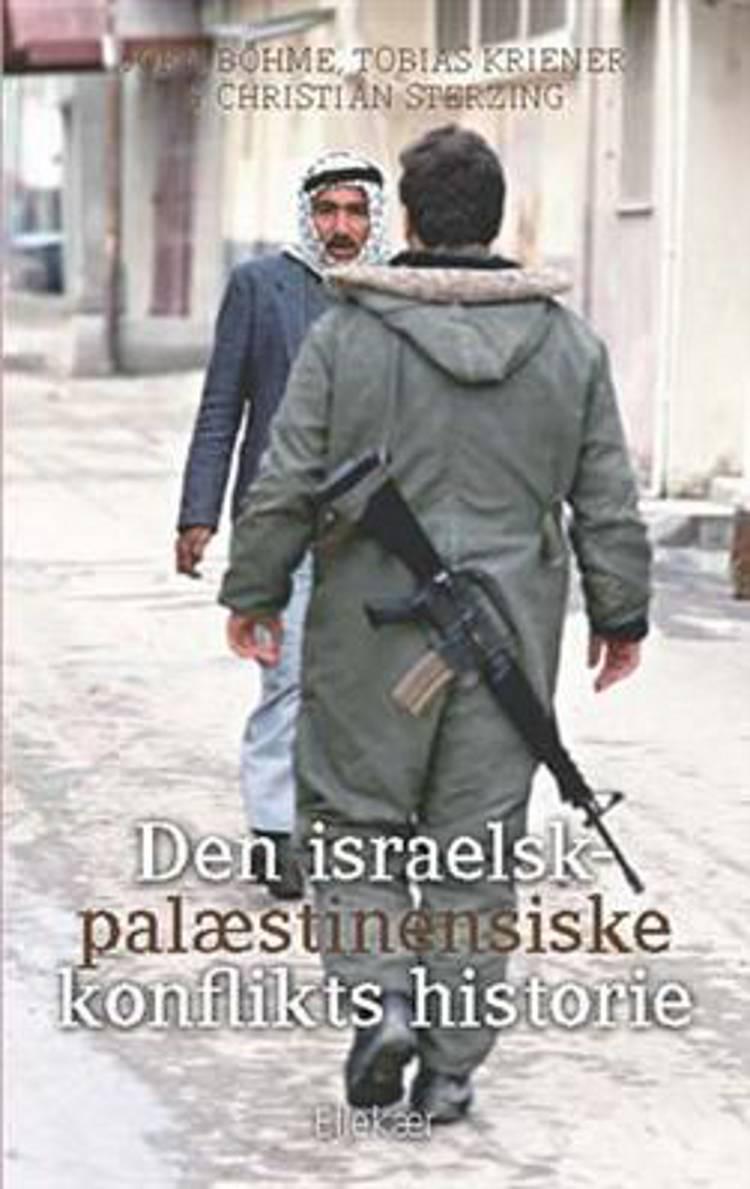 Den israelsk-palæstinensiske konflikts historie af Christian Sterzing, Tobias Kriener og Jörn Böhme