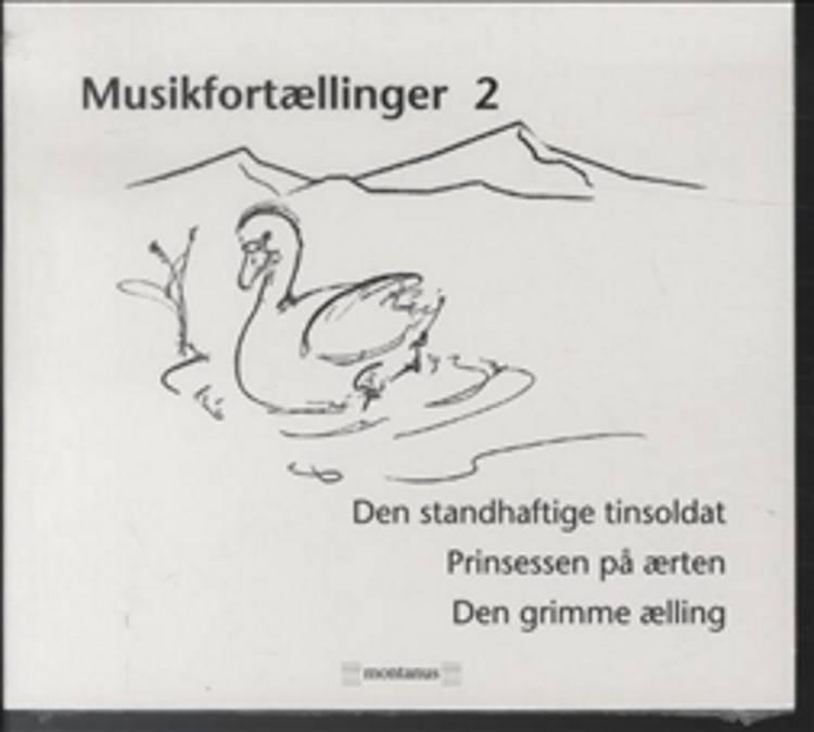 Musikfortællinger 2 af H.C. Andersen