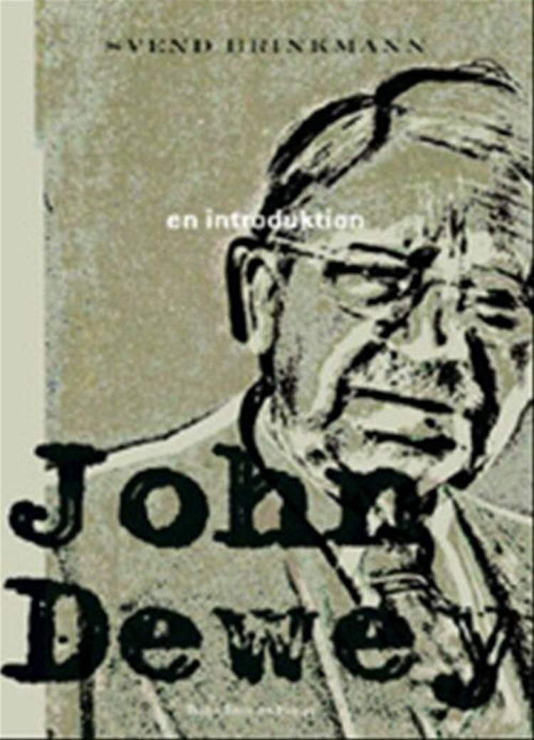 John Dewey af Svend Brinkmann