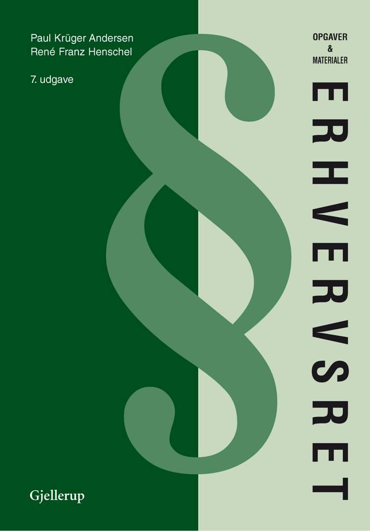 Erhvervsret opgaver & materialer af Paul Krüger Andersen og René Franz Henschel