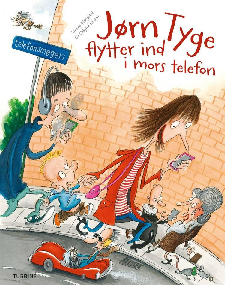 Jørn Tyge flytter ind i mors telefon af Henny Nørgaard