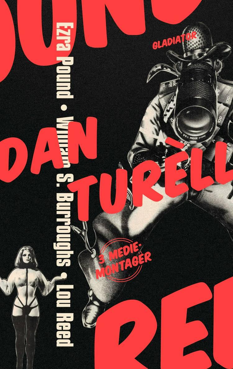 Ezra Pound, William S. Burroughs, Lou Reed af Dan Turèll