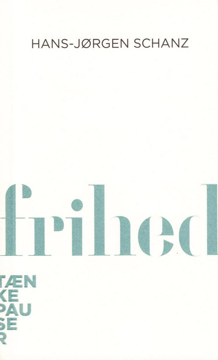 Frihed af Hans-Jørgen Schanz