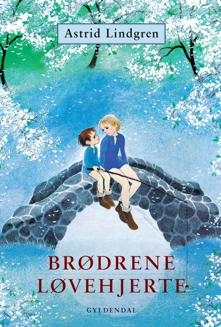 Brødrene Løvehjerte af Astrid Lindgren