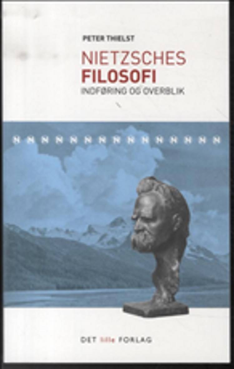 Nietzsches filosofi af Peter Thielst