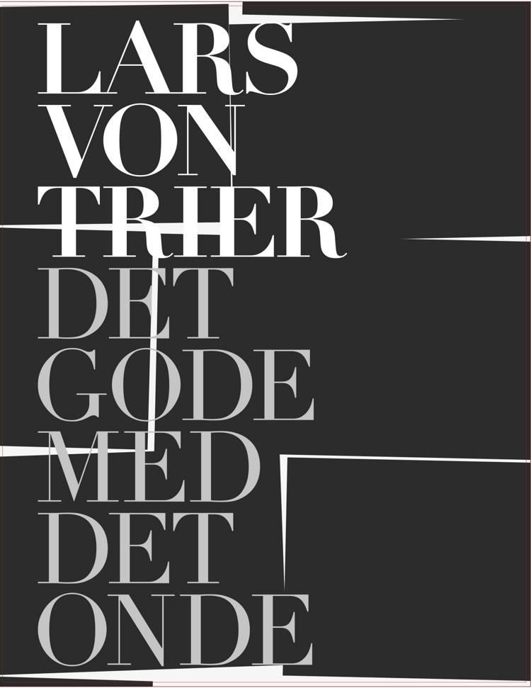 Lars von trier - det gode med det onde