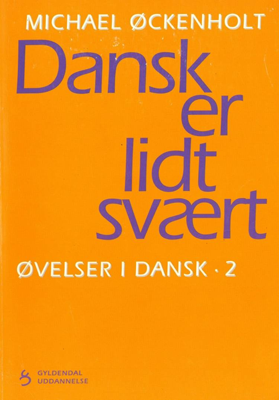 Øvelser i dansk af Michael Øckenholt