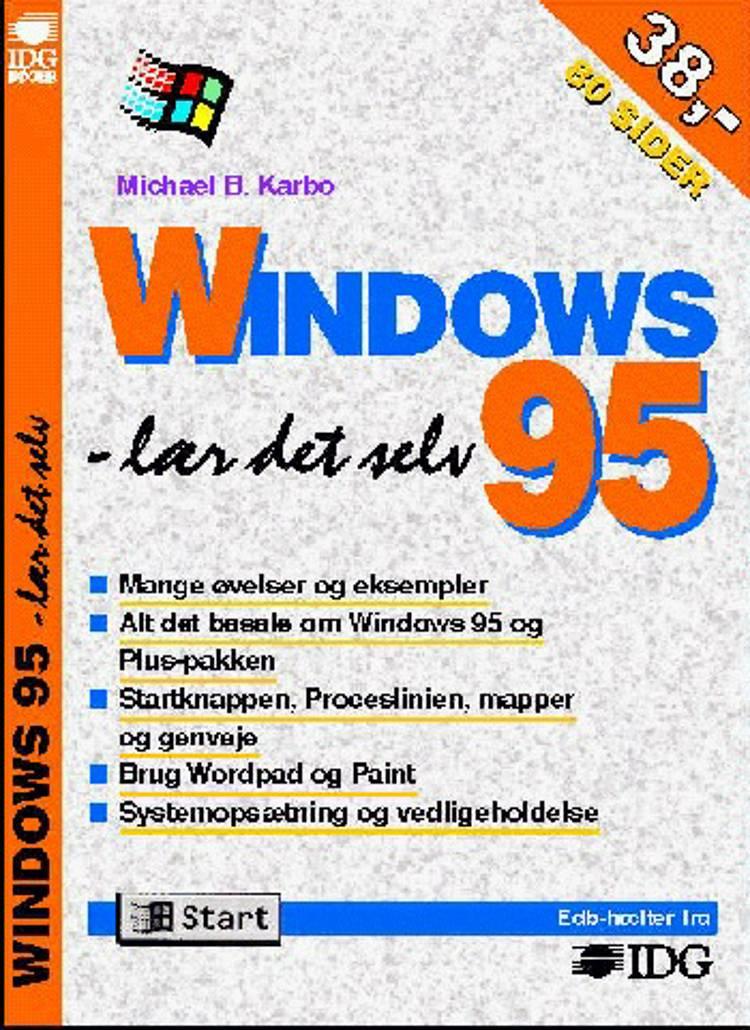 Windows 95 - lær det selv af Michael B. Karbo