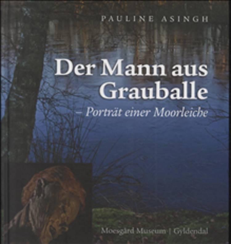 Der Mann aus Grauballe af Pauline Asingh