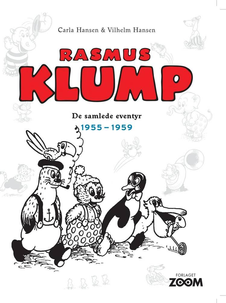 Rasmus Klump: De samlede eventyr 1955-1959 af Vilhelm Hansen og Carla Hansen