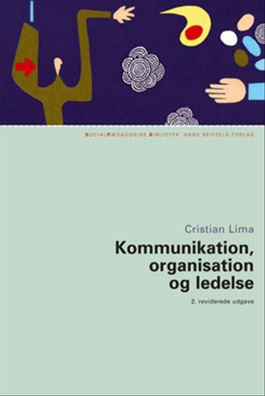 Kommunikation, organisation og ledelse af Cristian Lima
