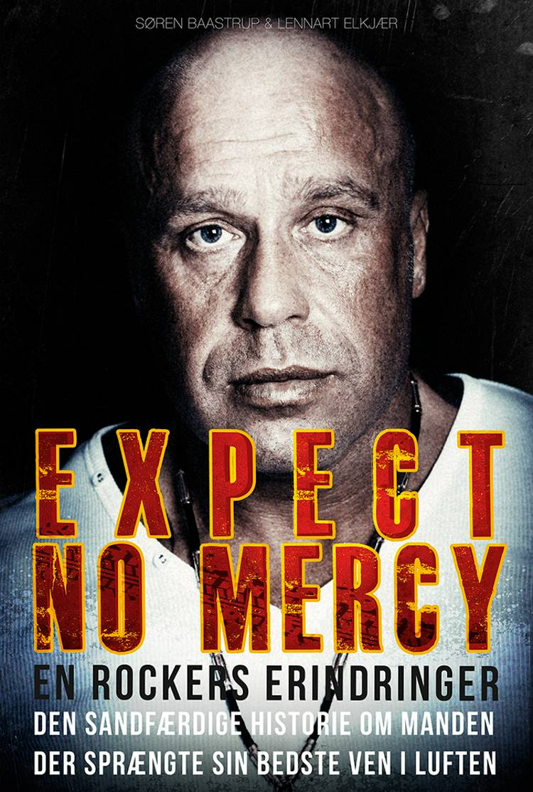 Expect no mercy af Lennart Elkjær og Søren Baastrup